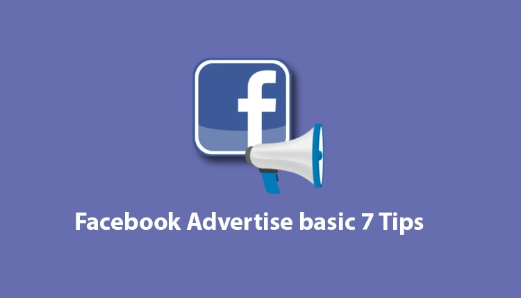 Facebook Advertise basic 7 reasons