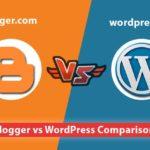 blogger vs wordpress इन दोनों में से कौन better है
