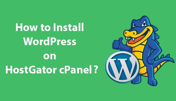 Hostgator cPanel पर Wordpress install कैसे करे
