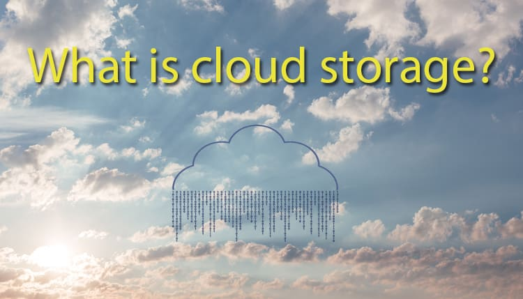 What is cloud storage and best free cloud storage services